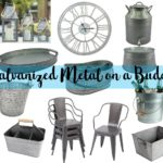 Galvanized Metal Must Haves…on a Budget