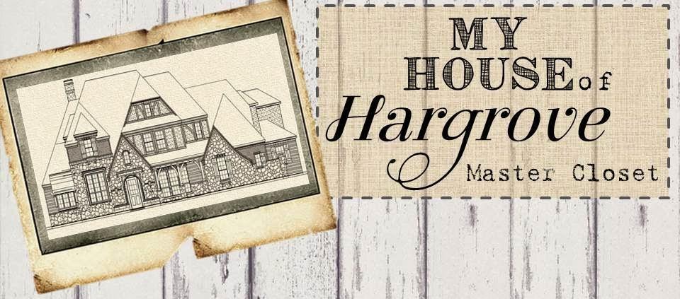 My House of Hargrove-Master Closet