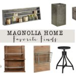 Friday Favorites: Magnolia Home Decor