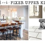 Get the Look: Fixer Upper Kitchen