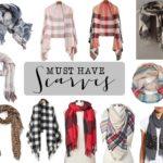 Favorite must have scarves