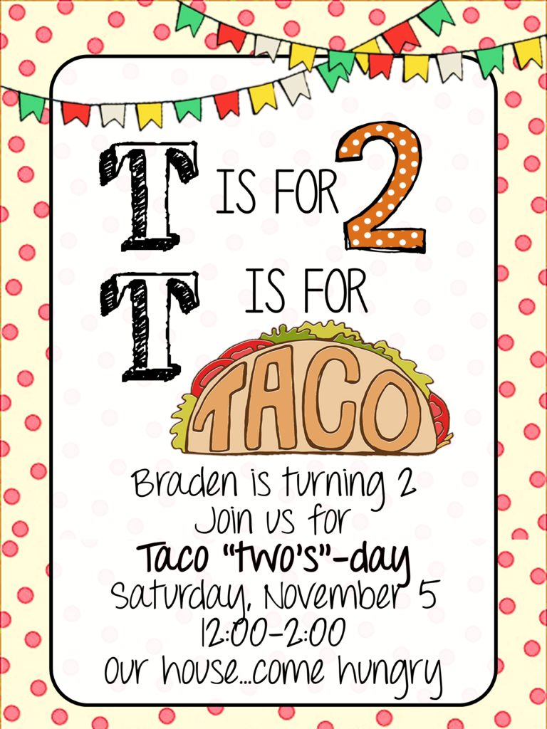 Taco Twos Day Bradens 2nd Birthday Party