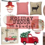 Fun, Festive, Holiday Decor on a Budget