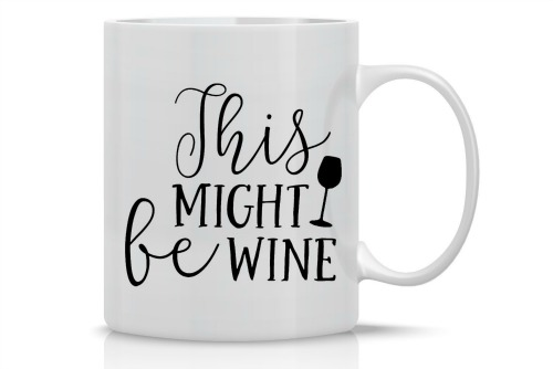 This Might be Wine Mug, White Elephant Gift Ideas via House of Hargrove