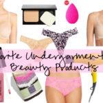 Wear it with Barrett: Favorite Undergarments & Beauty Products