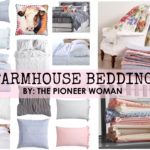 NEW Budget Friendly Farmhouse Bedding by The Pioneer Woman