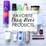 Favorite Drug Store Products